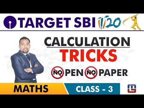 SBI Clerk Prelims 2018 | Calculation Tricks | No Pen No Paper | Maths Live At 10 am | Class-3