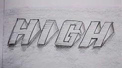 "3D lettering | ""High"" word letter designing | mazic writer"