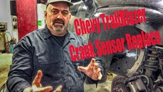 Chevy TrailBlazer Crank Sensor Replace Video