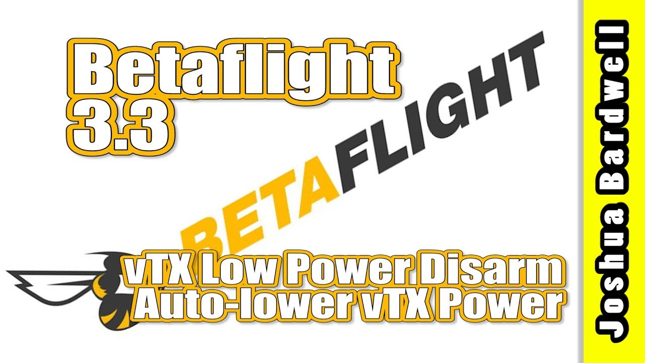 Auto-lower vTX power on disarm | BETAFLIGHT 3 3 vtx_low_power_disarm
