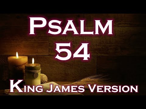 PSALM 54 King James Holy Bible