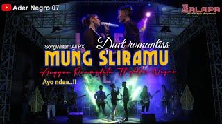 Download lagu MUNG SLIRAMU - DUET ROMANTIS