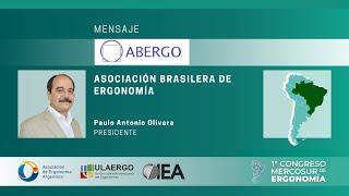 1° Congreso Mercosur de Ergonomía 5 y 6 Noviembre 2020 | Paulo Antonio Oliveira, Presidente ABERGO