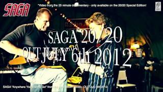 """SAGA """"20/20"""" Album / Documentary Trailer with """"Anywhere You Wanna Go"""""""