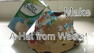 Hat from Milk Cartons in under - 3:30 Minutes!