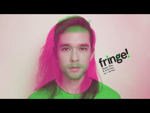 FRINGE! Queer Film & Arts Fest 2015 Trailer