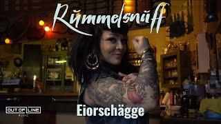 Rummelsnuff - Eiorschägge (Official Music Video)