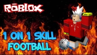 [ROBLOX] 1 ON 1 SKILL FOOTBALL