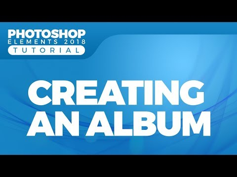 how-to-create-an-album-in-photoshop-elements-2018
