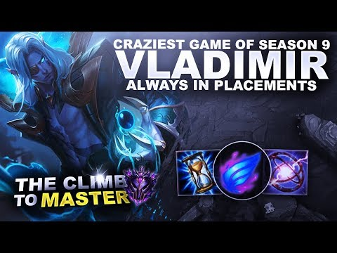 CRAZIEST GAME OF SEASON 9! VLADIMIR MID! - Climb to Master S9   League of Legends