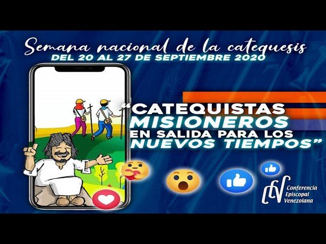 SEMANA NACIONAL DE LA CATEQUESIS - VENEZUELA