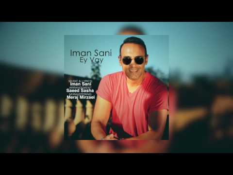Iman Sani EY VAY (OFFICIAL MUSIC)