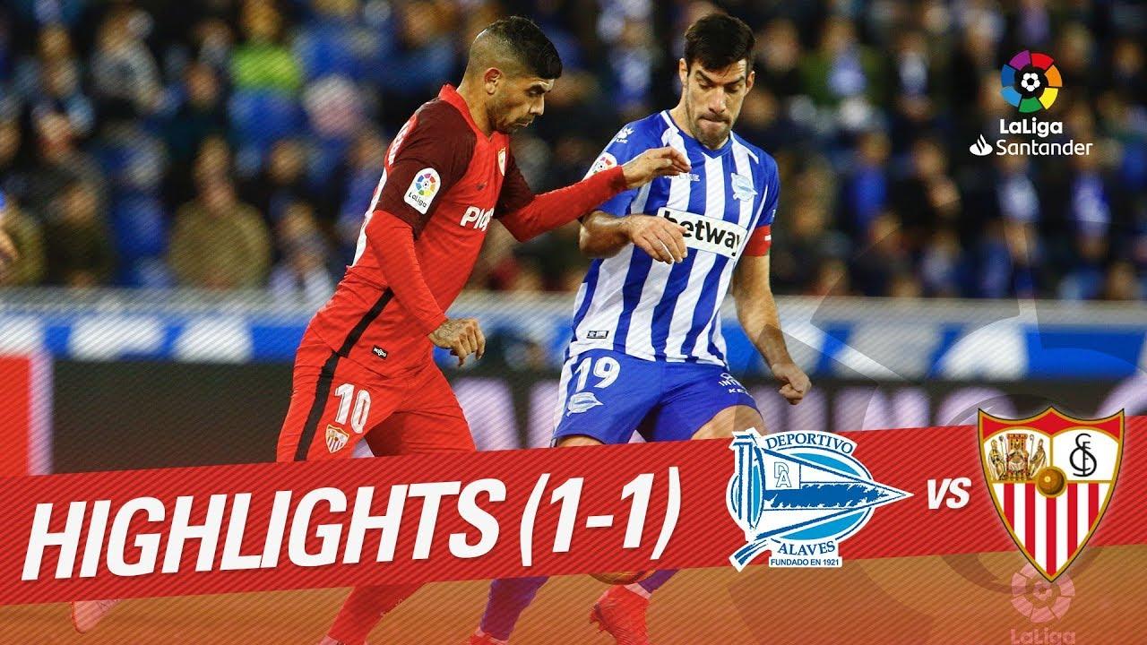 Highlights Deportivo Alaves Vs Sevilla Fc 1 1 Youtube