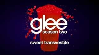 Sweet Transvestite | Glee [HD FULL STUDIO]