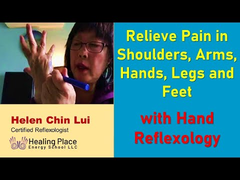 hand reflexology to relieve pain in the shoulders, arms, hands, legs and feet