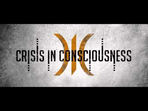 CRISIS IN CONSCIOUSNESS - GET HAD (2015 DEMO)