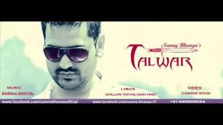 sunny Bhangu new song Talwar