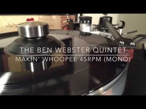 "The Ben Webster Quintet - ""Makin' Whoopee"" 45rpm Analogue Productions Reissue (Mono)"
