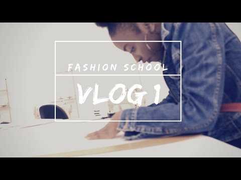 FASHION DESIGN SCHOOL VLOG #1