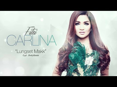 Fitri Carlina - Lungset Makk (Official Radio Release)
