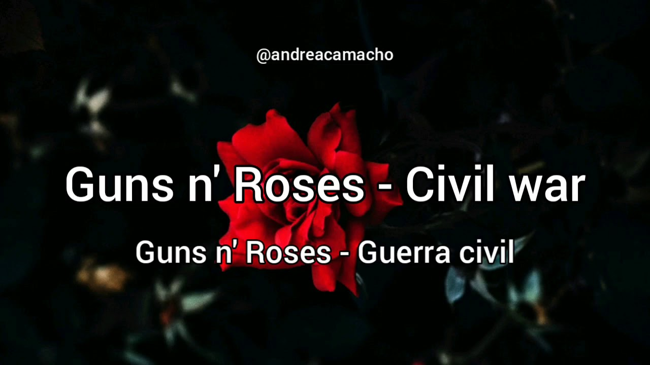 Guns n' Roses - Civil war / Letra español - inglés