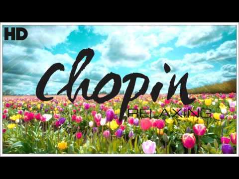 The Best Relaxing Classical Music Ever By Chopin - Relaxation Meditation Focus Reading