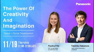 The power of creativity and imagination -Sports × Social Development-