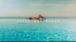 ChillOut Music Mix - Lounge Relax Instrumental Music Jazz Mix 2018