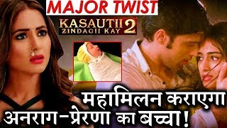 Kasautii Zindagii Kay 2 : Anurag-Prerna's BABY to bring BIG TWIST