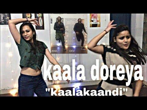 Kaala Doreya - Dance | Kaalakaandi | Saif Ali Khan | Neha Bhasin |