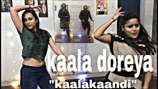 Kaala Doreya Dance Kaalakaandi Saif Ali Khan Neha Bhasin