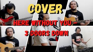 3 Doors Down - Here Without You (Cover)