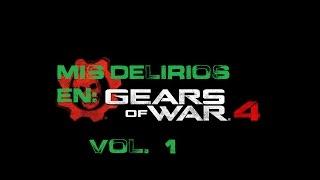 Mis delirios en... Gears of war 4