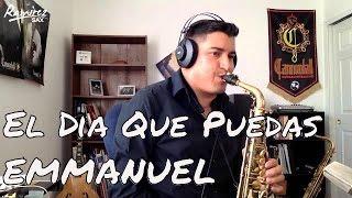 Emmanuel - El Dia Que Puedas COVER Instrumental Alto Sax