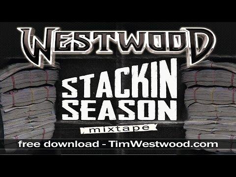 Westwood Stackin Season Mixtape FULL MIX