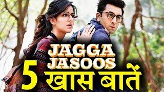 5 reasons to watch Ranbir-Katrina' s Jagga Jasoos