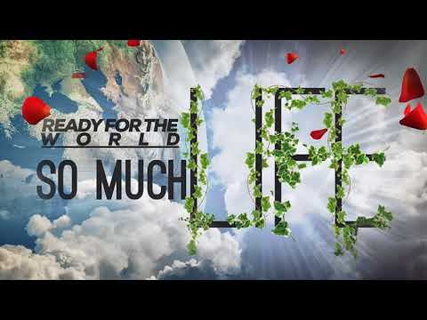 So Much Life (Explicit) by Ready For The World