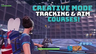 Creative Mode Tracking and Aim Training Course! WITH CODE! - Fortnite Battle Royale
