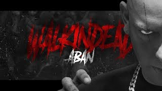 Aban - Materiale Illegale pt 2 ft Il Turco prod Ice One ( Walkin Dead ) 2018