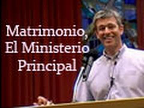 El Matrimonio - El Ministerio Principal - Paul Washer