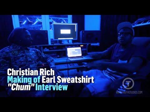 Christian Rich talk making Chum for Earl Sweatshirt interview at Truth Studios