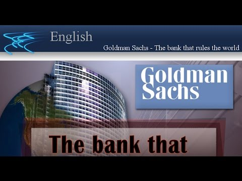 Goldman Sachs - The bank that rules the world | www.kla.tv/en | 4th May 2016