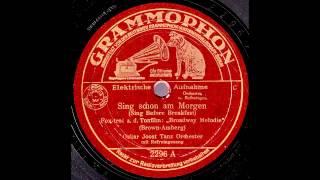 Sing schon am Morgen / Oskar Joost & Tanz-Orchester mit Refraingesang