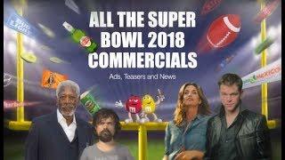 Top 10 Super Bowl 2018 Commercials | Funniest Top 10 Super Bowl LII 2018 Commercials