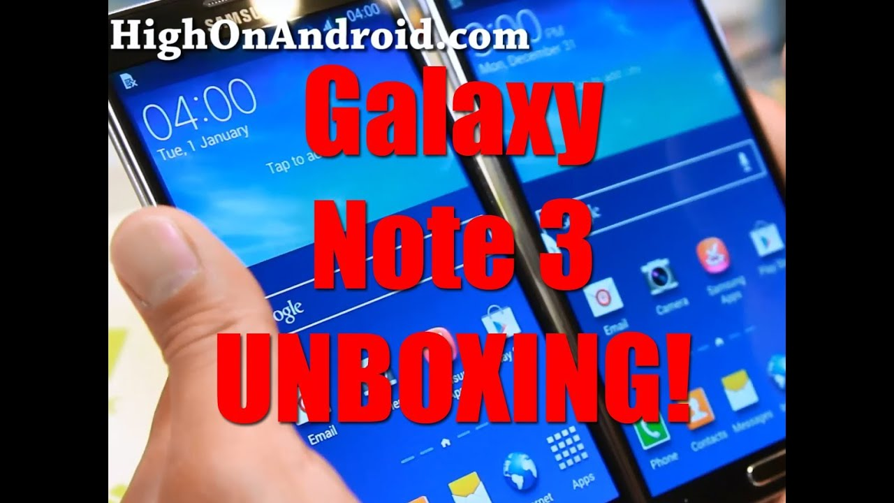 Galaxy Note 3 Unboxing and Initial Review!