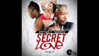 Gyptian ft. Touchless - Secret Love REMIX(Sons Of Spoon Records/Universal Linkz) May 2015