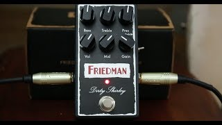 New Overdrive Alert - Friedman Dirty Shirley - Guitar Pedal Review And Demo