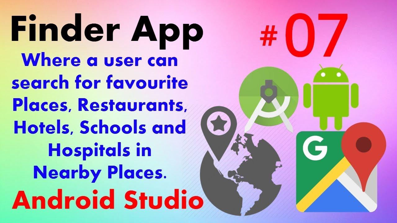 Google Places API Android Studio Tutorial 07 Show Nearby Places Google Maps  Nearby Places API Key