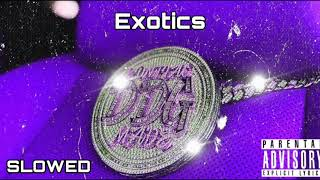 DDG - Exotics (SLOWED)