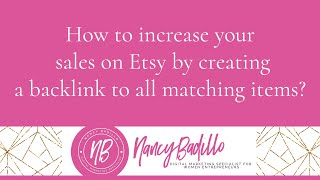 How To Increase Your Sales On Etsy By Creating A Backlink To All Matching Items? Etsy Tutorial
